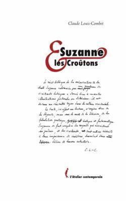 Louis-Combet, Suzanne et les Croûtons
