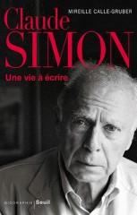 MIREILLE CALLE-GRUBER Claude Simon_une vie à écrire.jpg