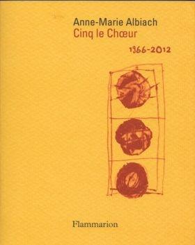cinq-le-choeur-d-anne-marie-albiach-1966-2012.jpg
