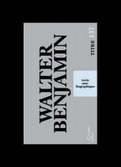 Walter Benjamin_écrits autobiographiques.jpg
